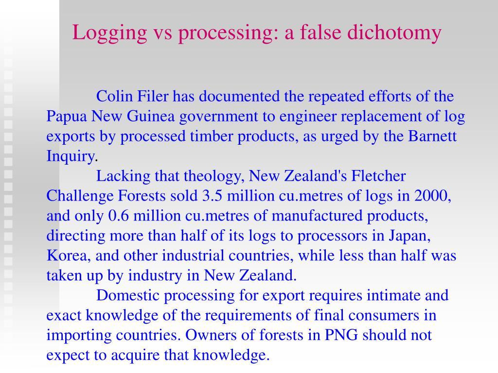 Logging vs processing: a false dichotomy