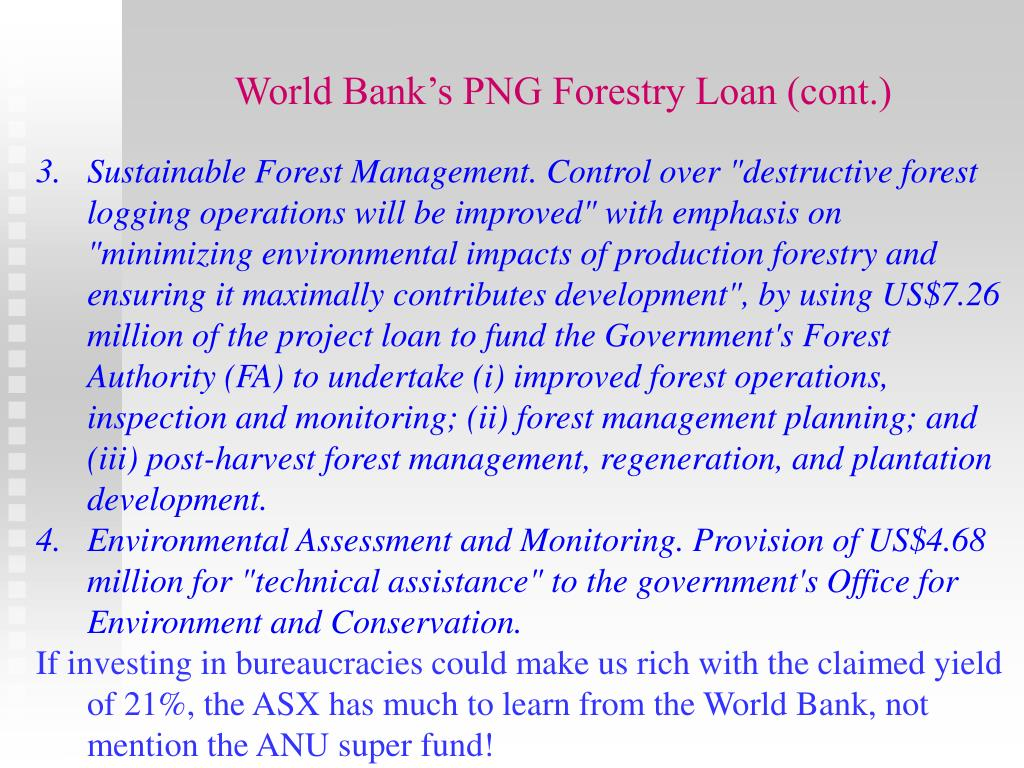 World Bank's PNG Forestry Loan (cont.)