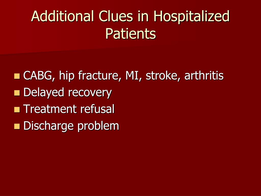 Additional Clues in Hospitalized Patients
