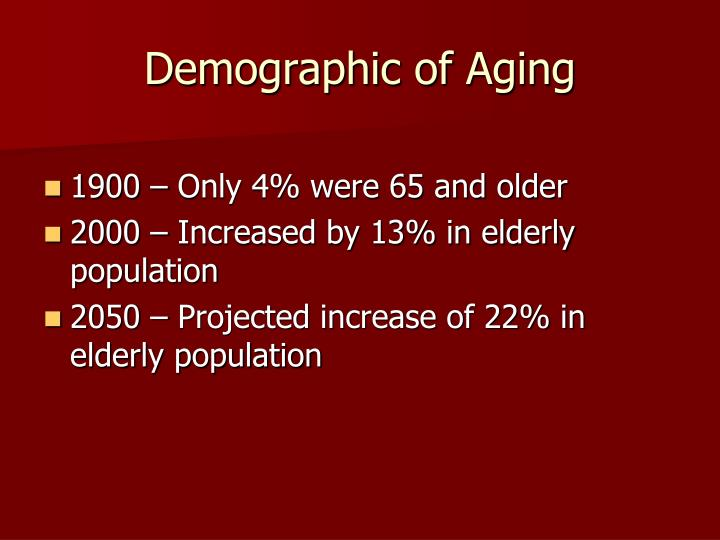 Demographic of aging