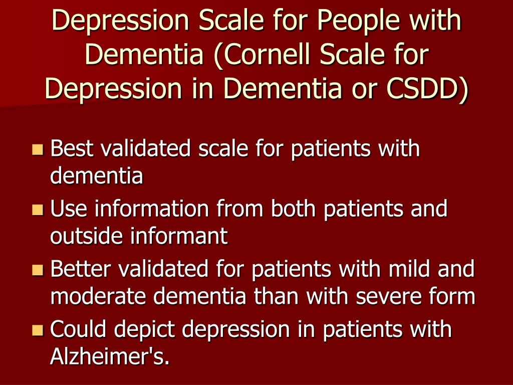 Depression Scale for People with Dementia (Cornell Scale for Depression in Dementia or CSDD)