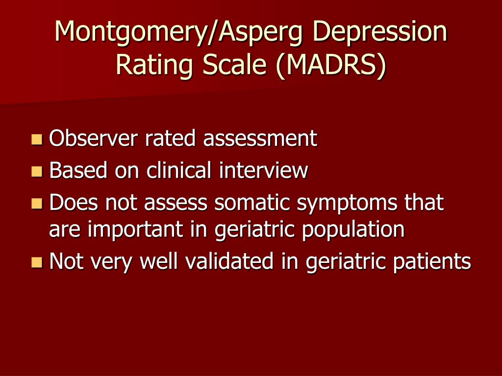 Montgomery/Asperg Depression Rating Scale (MADRS)