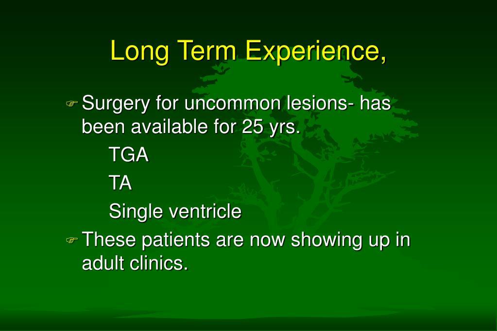 Long Term Experience,