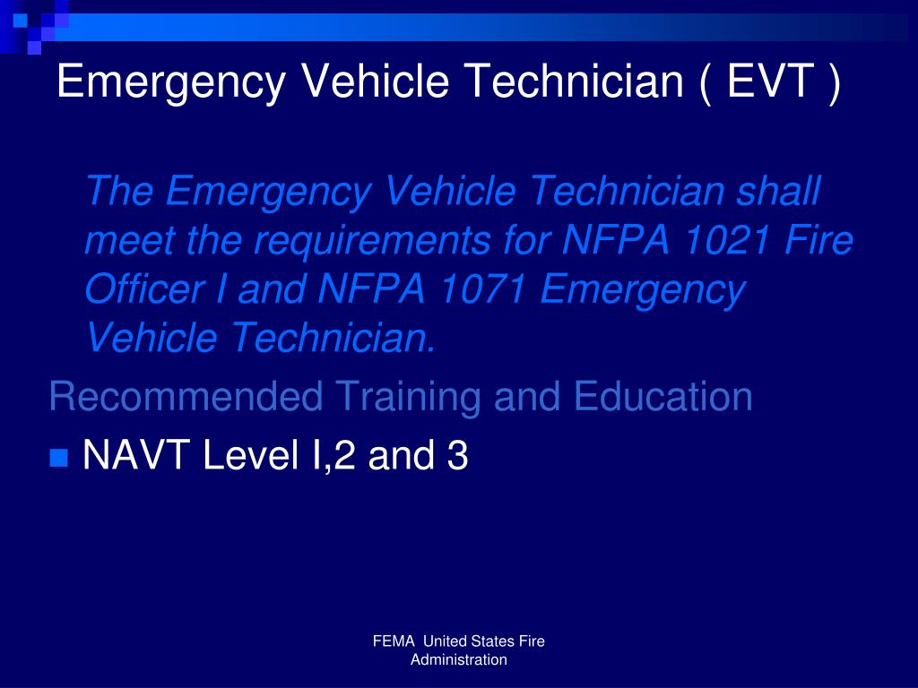 Emergency Vehicle Technician ( EVT )