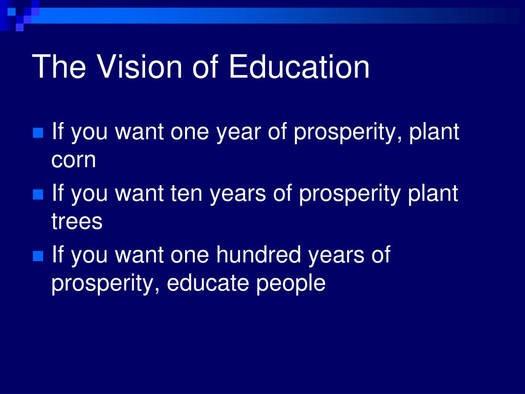The Vision of Education