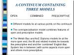 a continuum containing three models