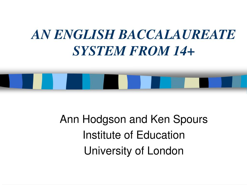 AN ENGLISH BACCALAUREATE  SYSTEM FROM 14+