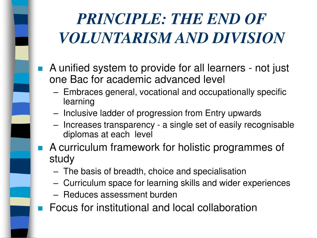 PRINCIPLE: THE END OF VOLUNTARISM AND DIVISION