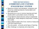 three reform models combined and unified english bac system