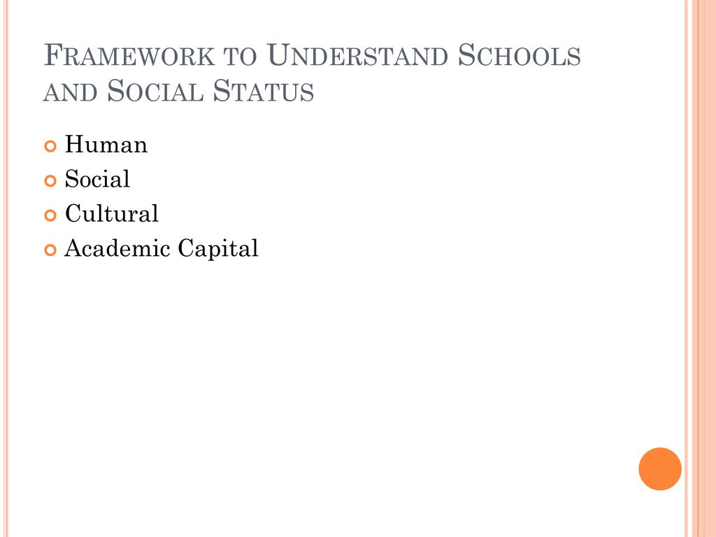 Framework to Understand Schools and Social Status