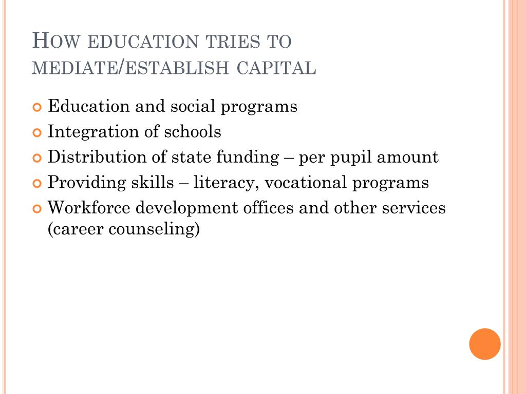 How education tries to mediate/establish capital