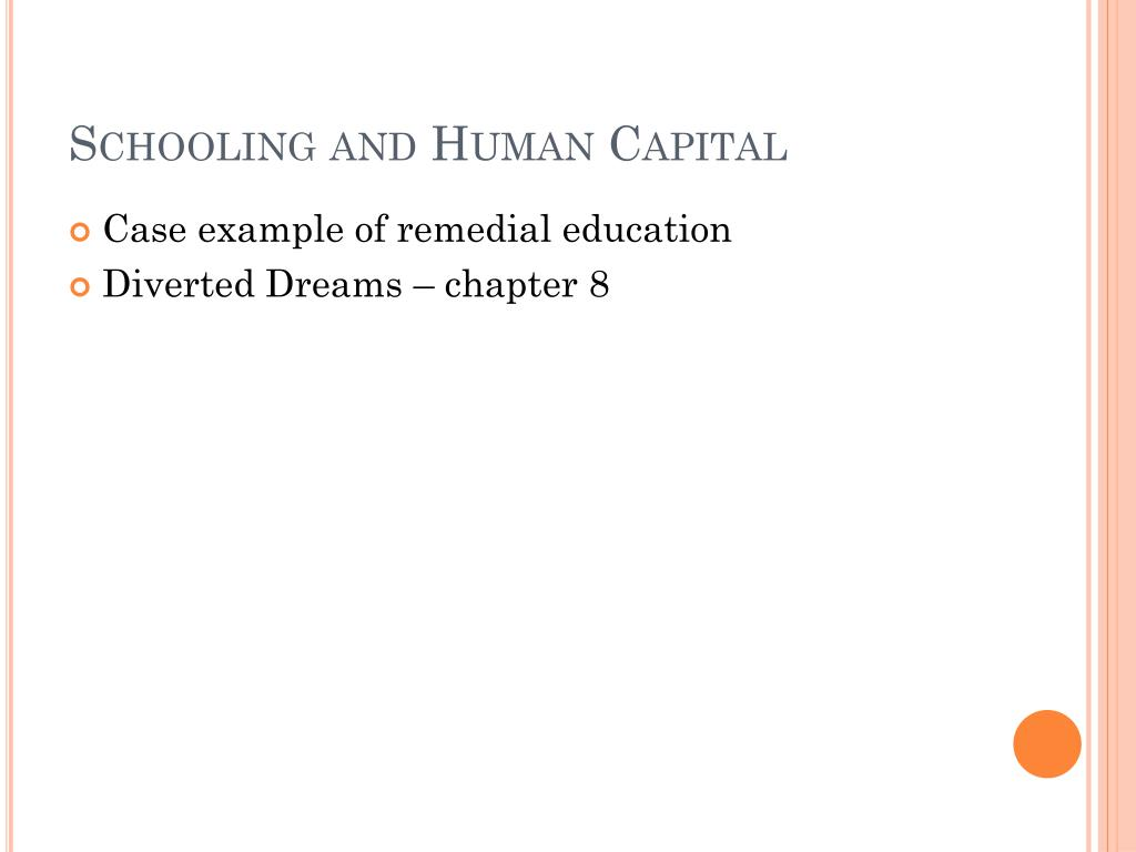 Schooling and Human Capital