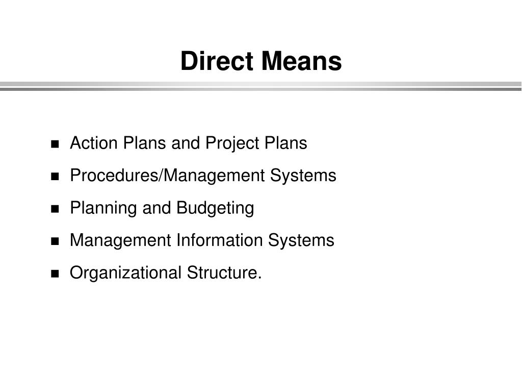 Direct Means