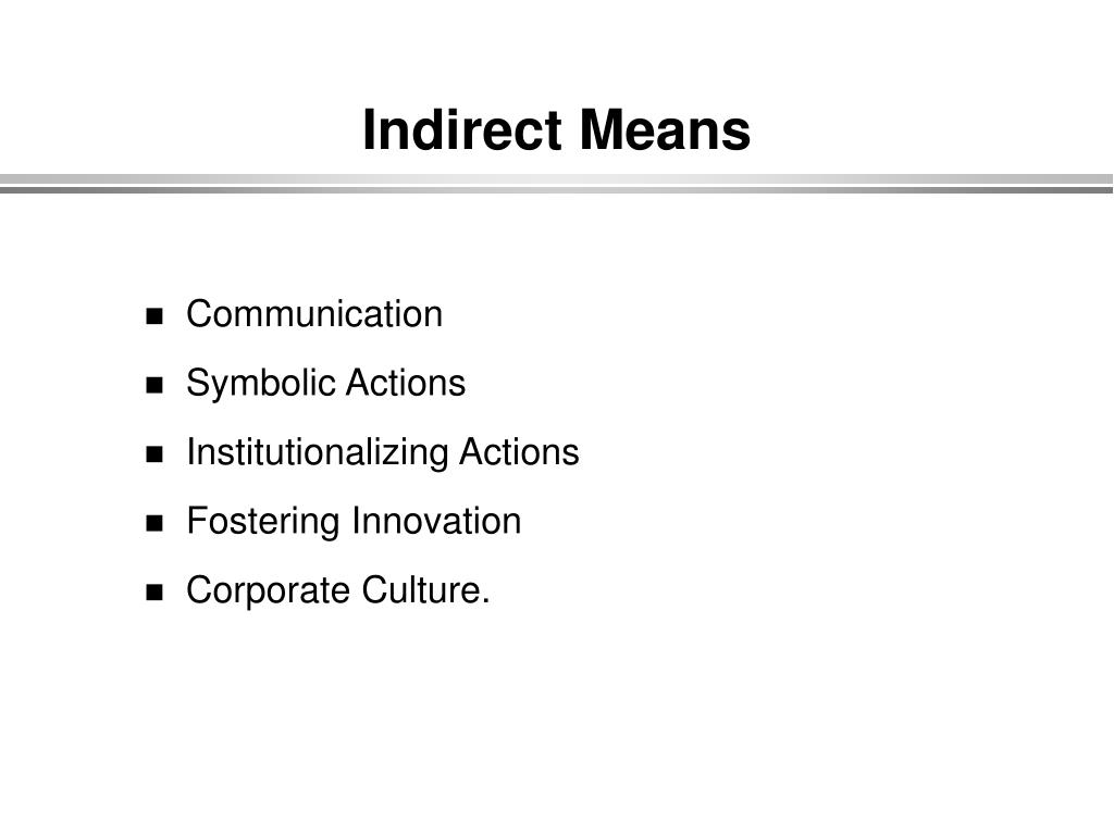 Indirect Means