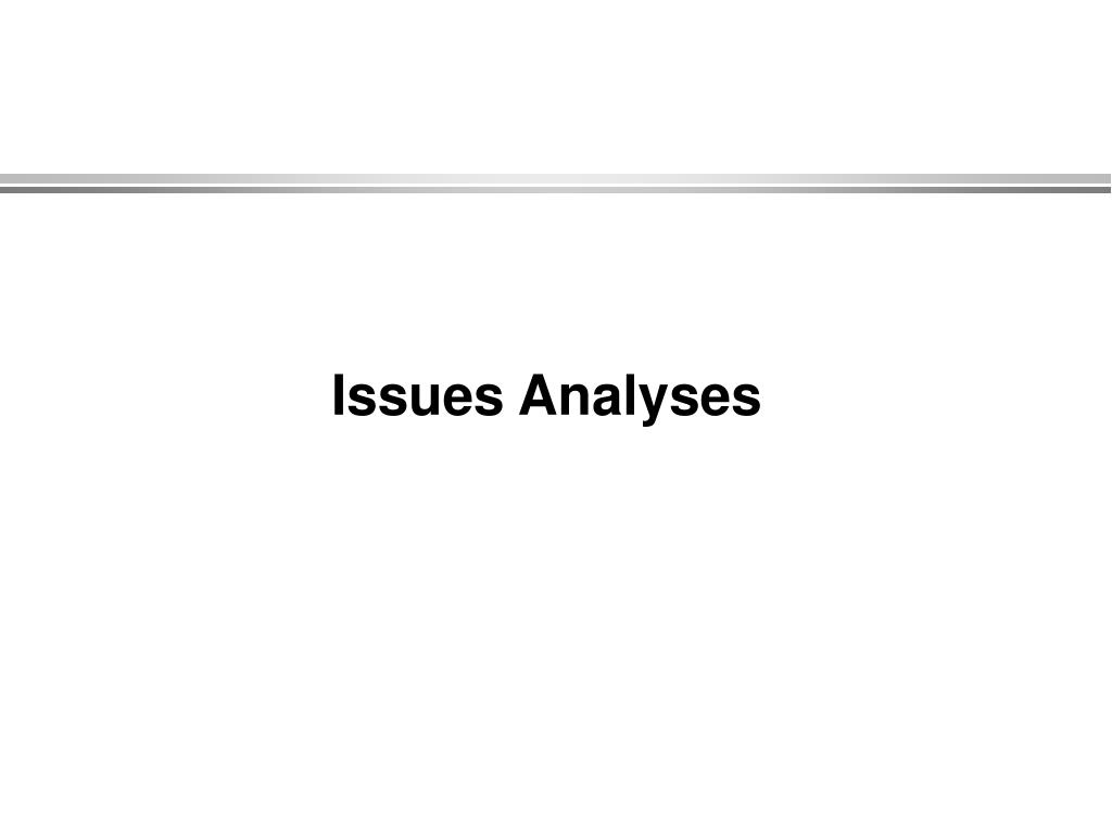 Issues Analyses