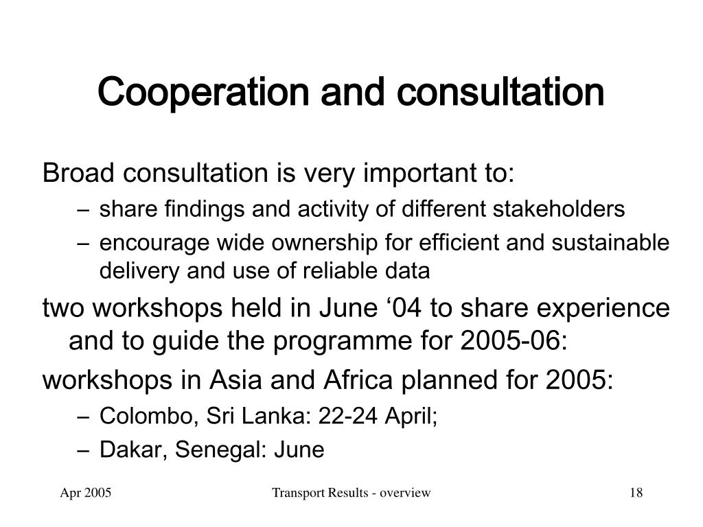 Cooperation and consultation