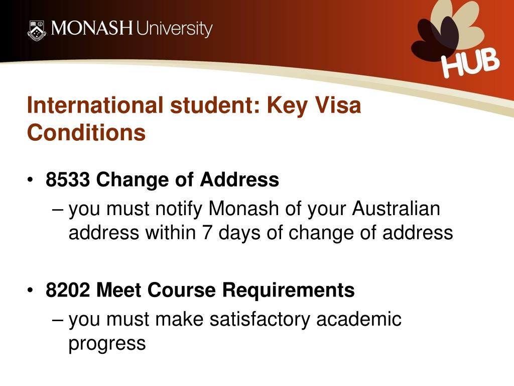 International student: Key Visa Conditions