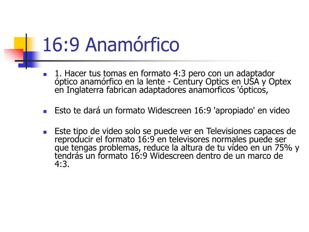 16:9 Anamórfico