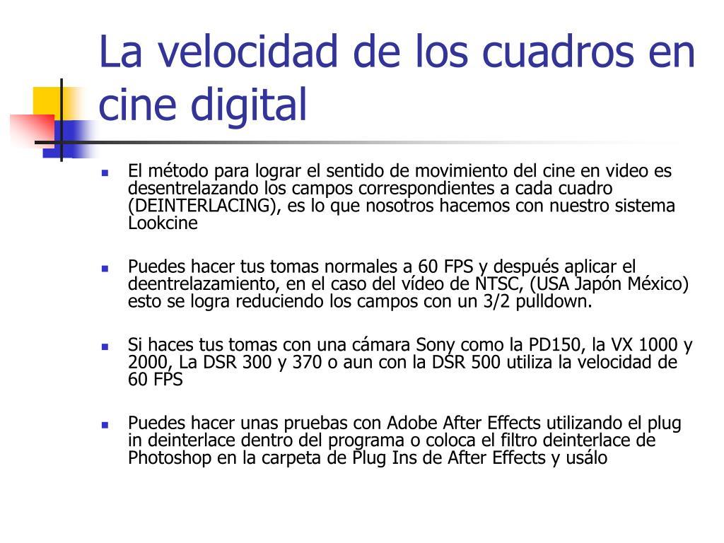 La velocidad de los cuadros en cine digital