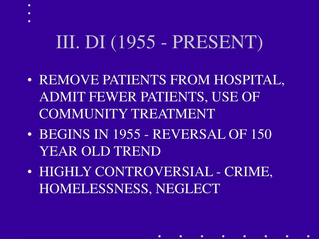 III. DI (1955 - PRESENT)