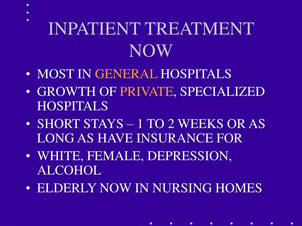 INPATIENT TREATMENT NOW