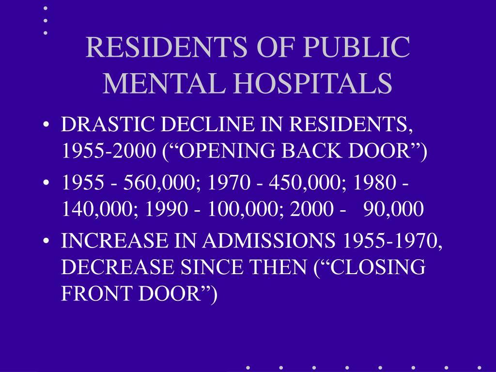 RESIDENTS OF PUBLIC MENTAL HOSPITALS