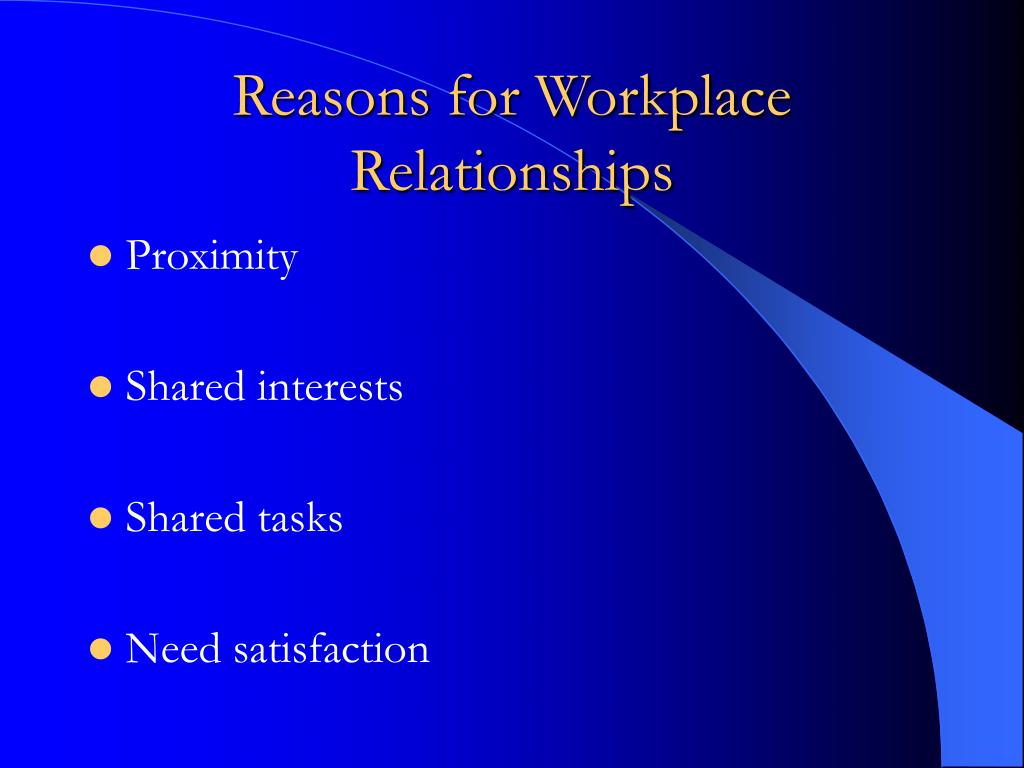 Reasons for Workplace Relationships