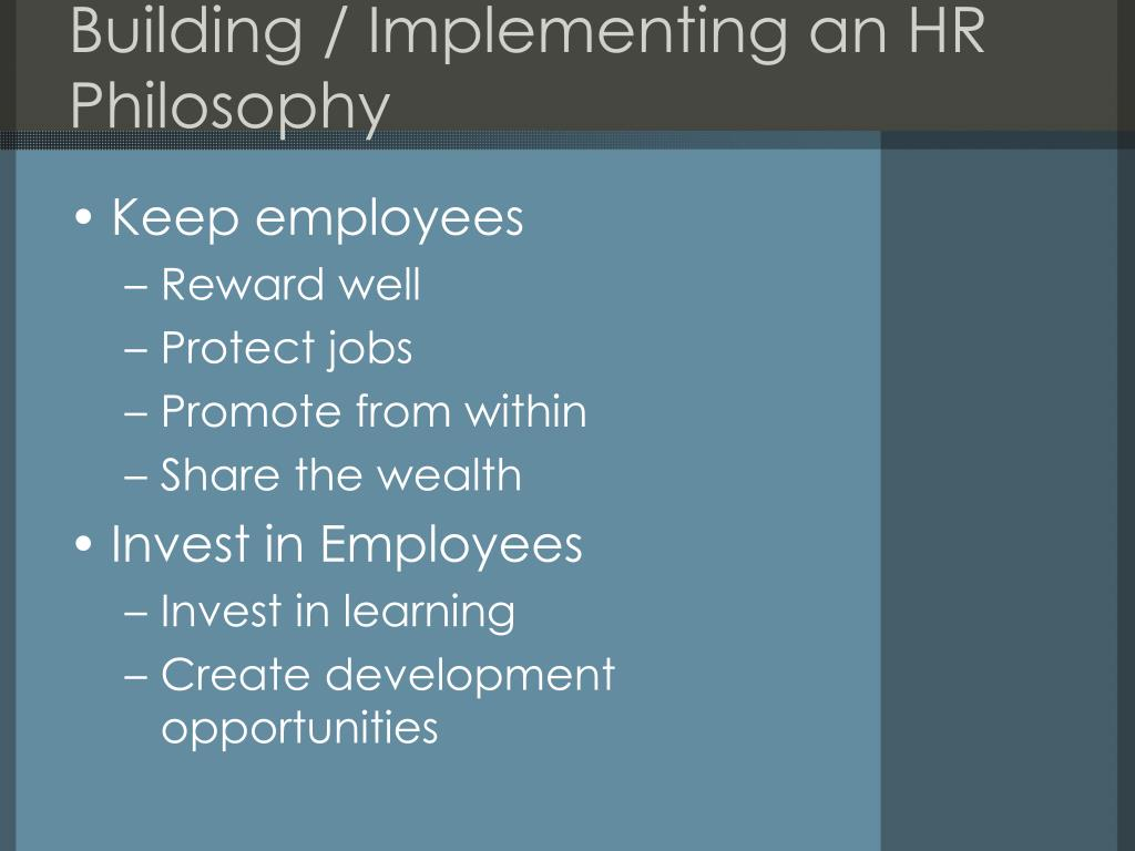 Building / Implementing an HR Philosophy