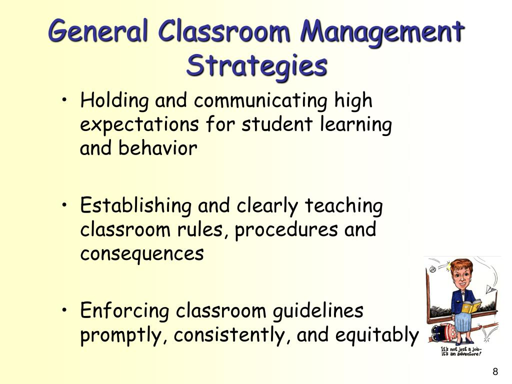 General Classroom Management Strategies