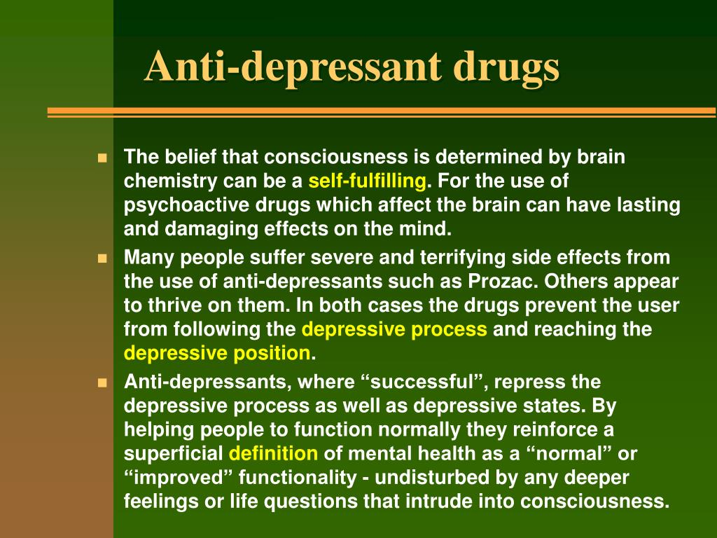 Anti-depressant drugs