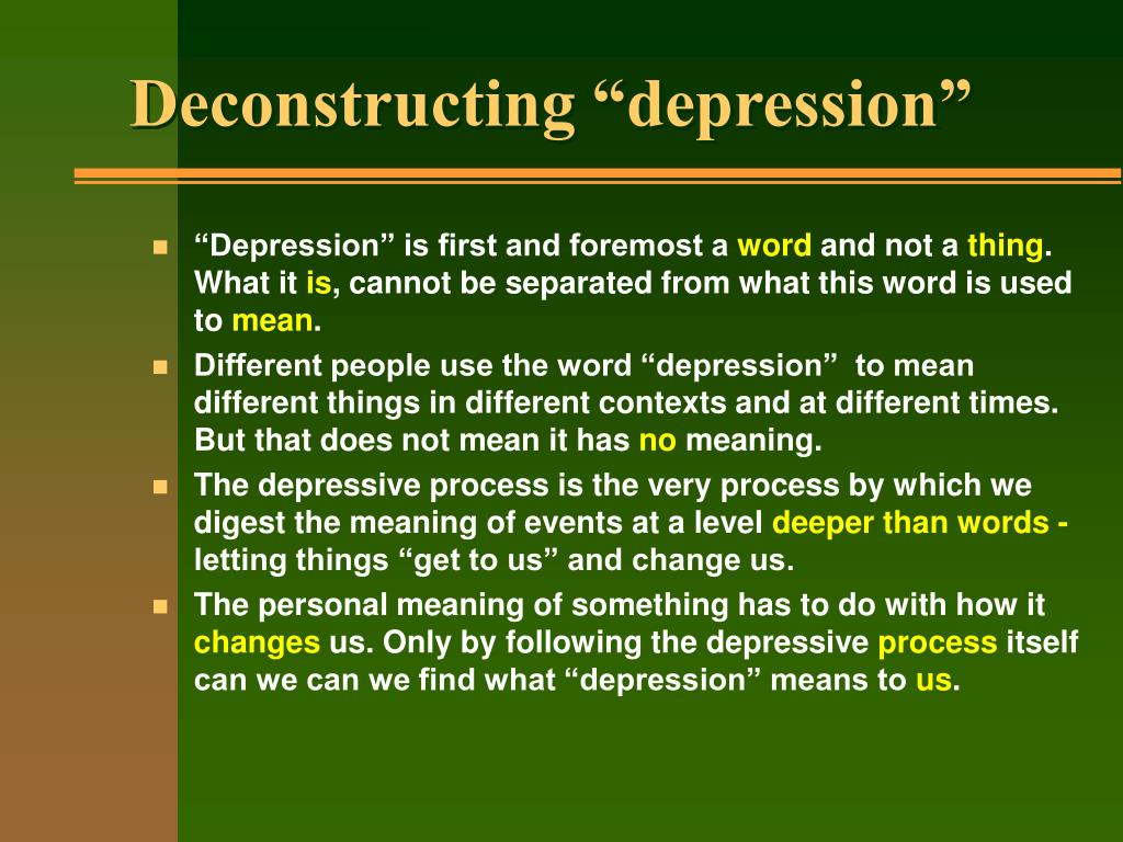 "Deconstructing ""depression"""