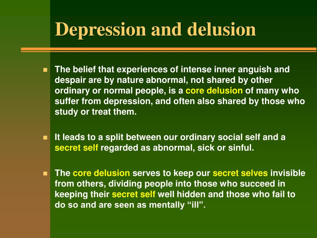 Depression and delusion