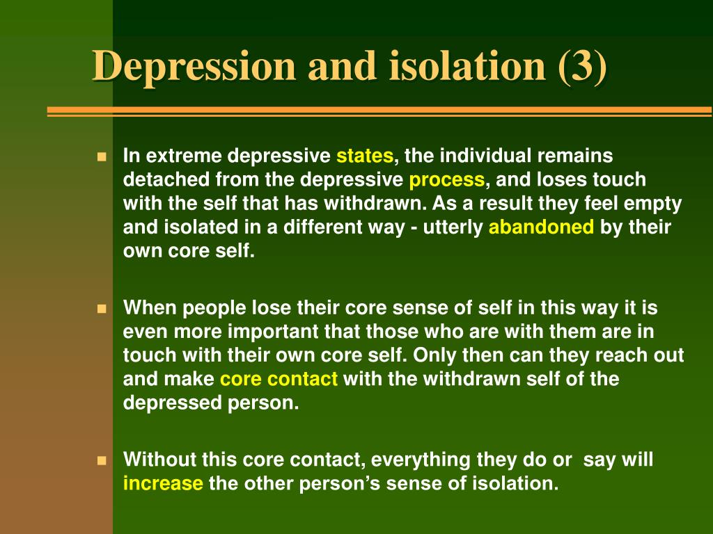 Depression and isolation (3)