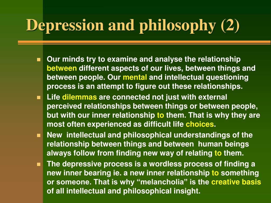 Depression and philosophy (2)
