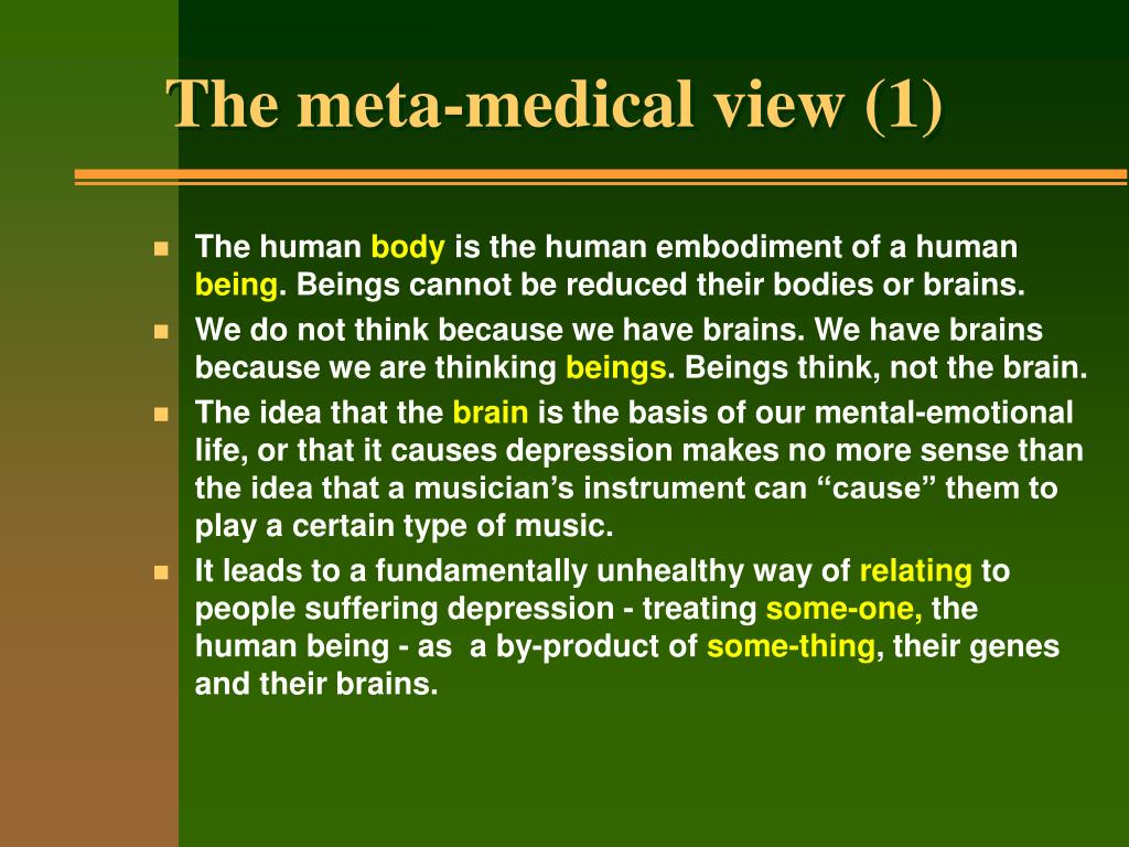 The meta-medical view (1)