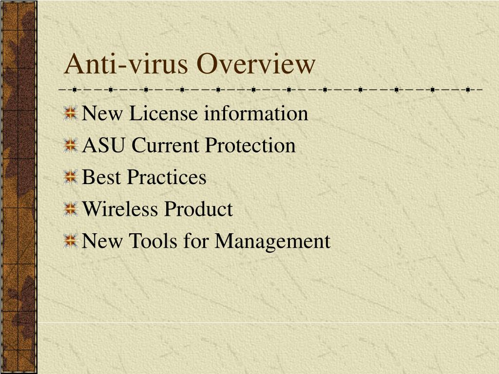 Anti-virus Overview