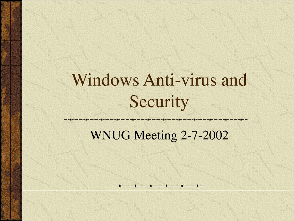 Windows Anti-virus and Security