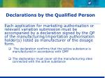declarations by the qualified person