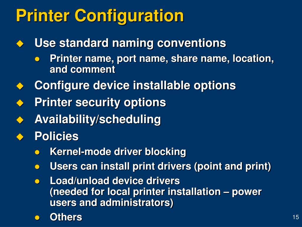 Printer Configuration