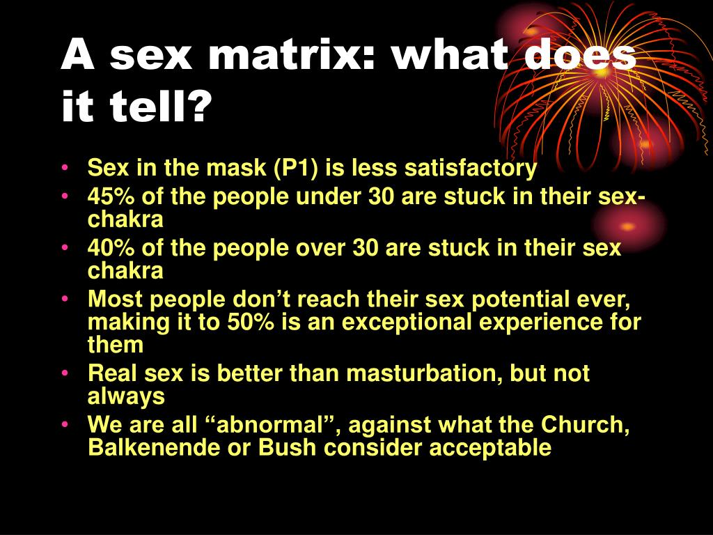 A sex matrix: what does it tell?
