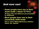 and now sex