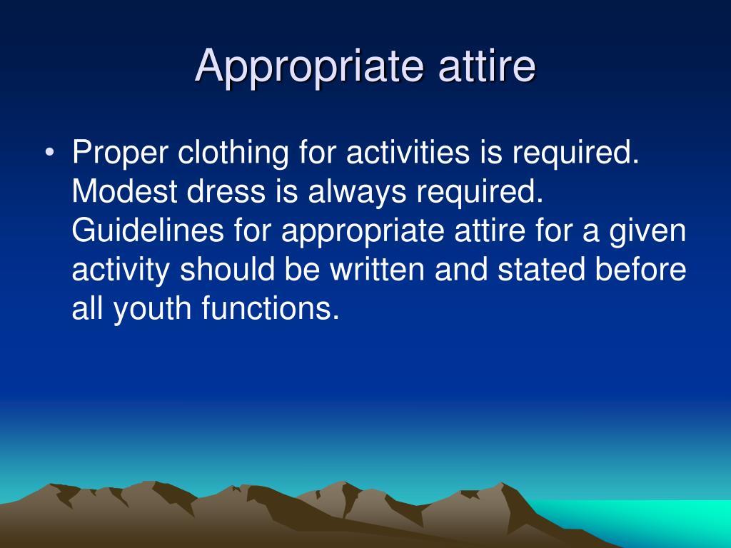Appropriate attire