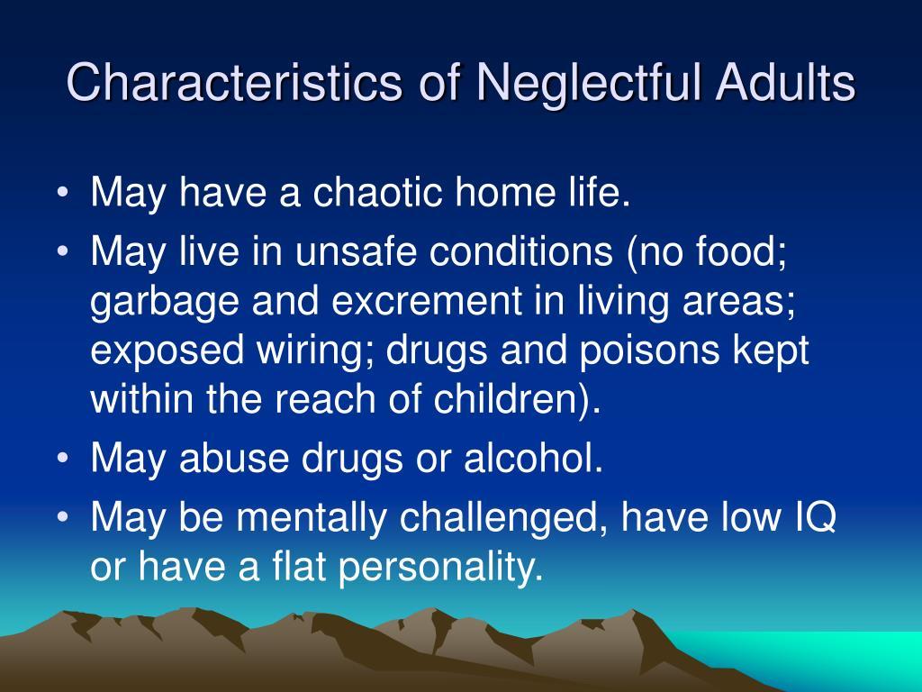 Characteristics of Neglectful Adults