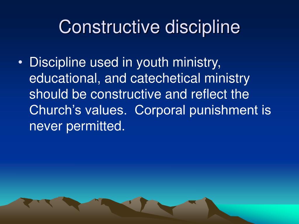 Constructive discipline