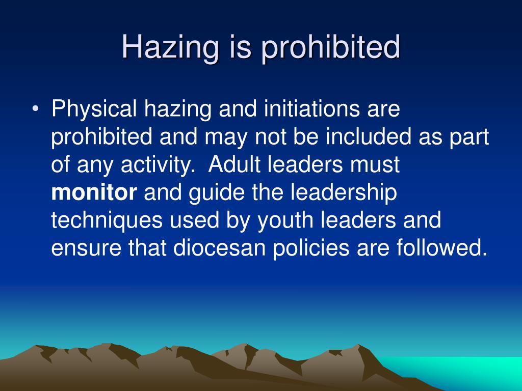 Hazing is prohibited