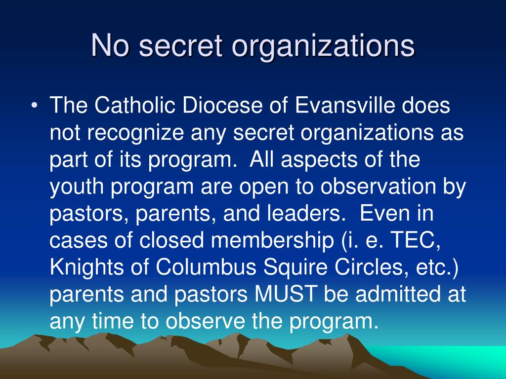 No secret organizations