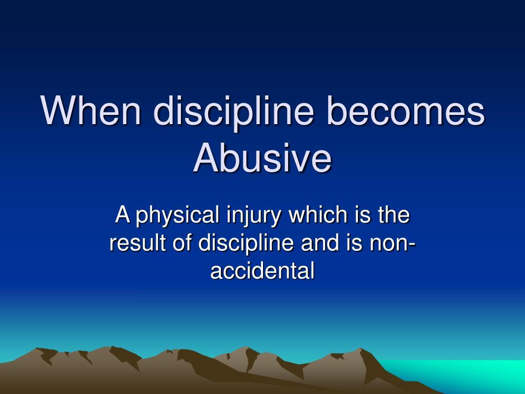 When discipline becomes Abusive