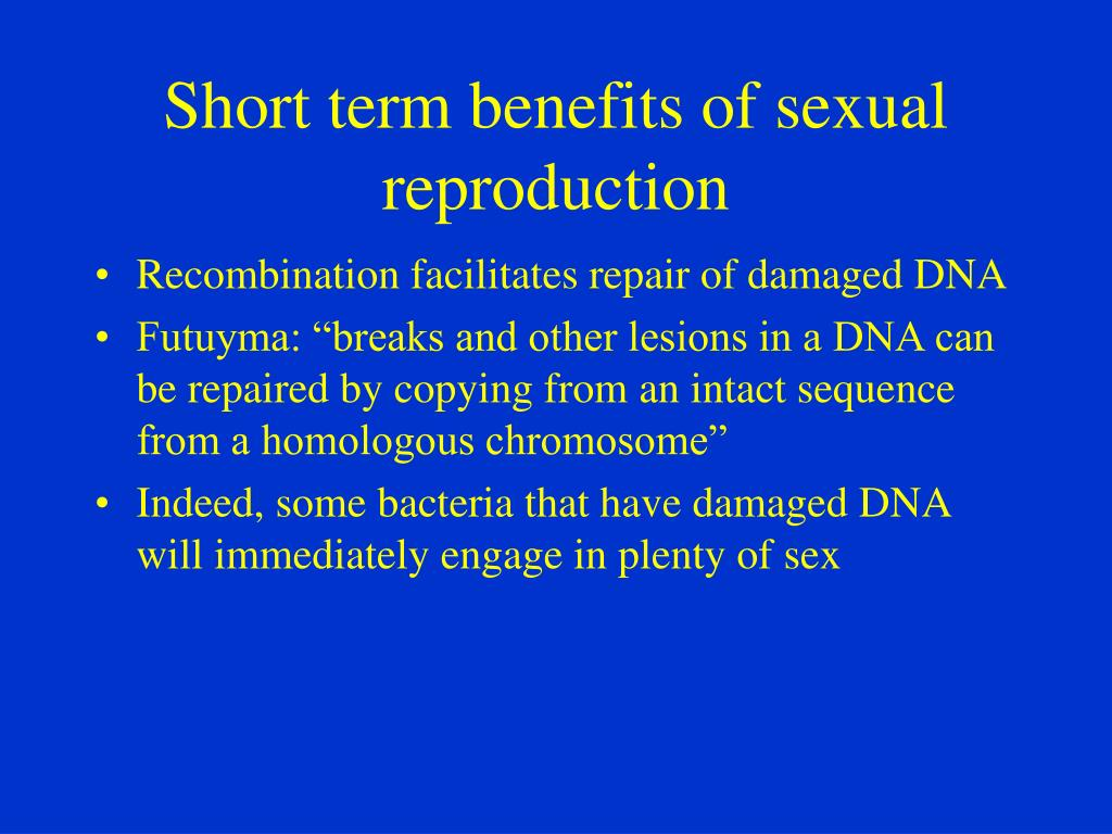 Short term benefits of sexual reproduction
