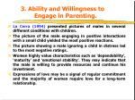 3 ability and willingness to engage in parenting