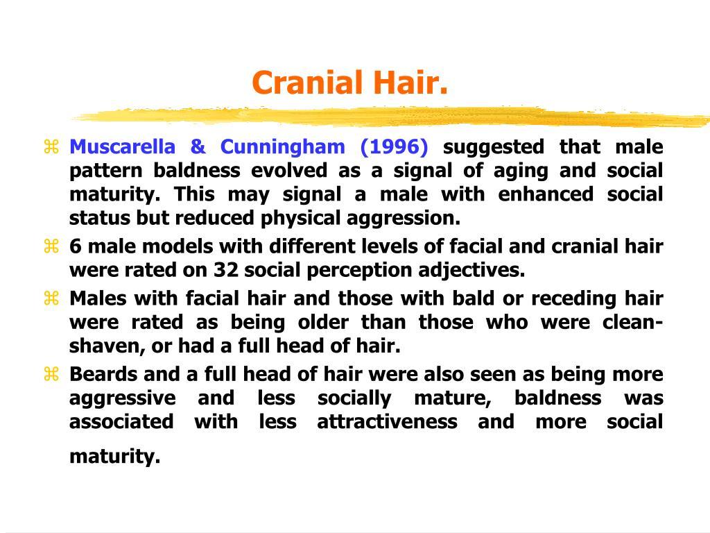 Cranial Hair.